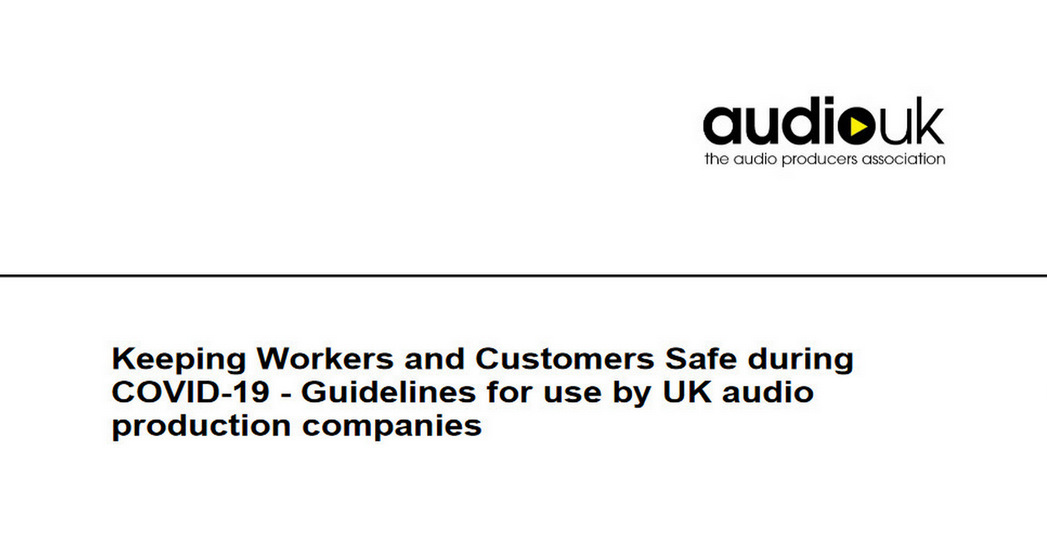 Latest COVID-19 audio production guidelines published